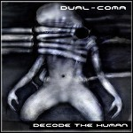 Dual-Coma - Decode The Human