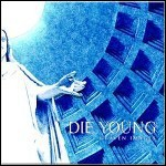 Die Young (TX) - Graven Images