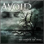 Avoid - Into Languish And Decay