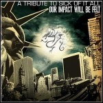 Various Artists - Our Impact Will Be Felt -  A Tribute To Sick Of It All - keine Wertung