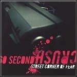 60 Second Crush - Street Corner Of Fear - 2 Punkte
