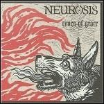 Neurosis - Times Of Grace