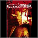 Throwdown - Together. Forever. United. (DVD)
