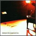 Between The Buried And Me - Between The Buried And Me