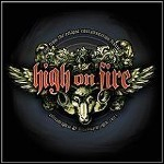 High On Fire - Live From The Contamination Festival (Live)