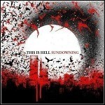 This Is Hell - Sundowning (Re-Release) - 8 Punkte