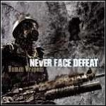 Never Face Defeat - Human Weapons (EP)
