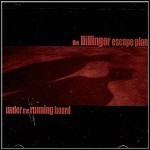 The Dillinger Escape Plan - Under The Running Board (EP)