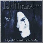 Lyfthrasyr - Beyond The Frontiers Of Mortality