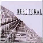 Serotonal - The Futility Of Trying To Avoid The Unavoidable