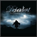 Dekadent - The Deliverance Of The Fall - 10 Punkte