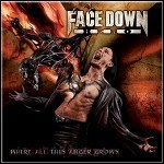 Face Down Hero - Where All This Anger Grows - 7,5 Punkte