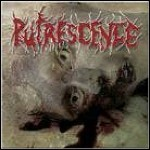 Putrescence - Mangled, Hollowed Out And Vomit Filled