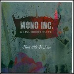 Mono Inc. - Teach Me To Love (EP) - keine Wertung