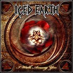 Iced Earth - I Walk Among You (Single) - keine Wertung
