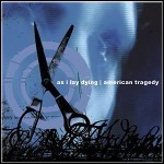As I Lay Dying / American Tragedy - Split