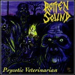 Rotten Sound - Psychotic Veterinarian (EP)