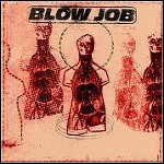 Blow Job - One Shot Left - 6,5 Punkte