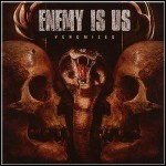 Enemy Is Us - Venomized - 5,5 Punkte