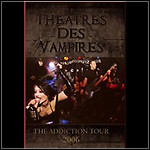 Theatres Des Vampires - The Addiction Tour 2006 (DVD)