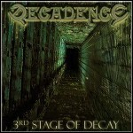 Decadence - 3rd Stage Of Decay - 9 Punkte