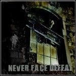 Never Face Defeat - Changing Times - 7 Punkte