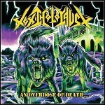 Toxic Holocaust - An Overdose Of Death - 8 Punkte