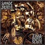 Napalm Death - Time Waits For No Slave - 9 Punkte