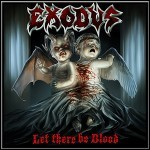 Exodus - Let There Be Blood - keine Wertung