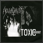 Toxic Holocaust - Implements Of Mass Destruction / Nuclear Apocalypse:666