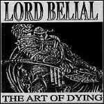 Lord Belial - The Art Of Dying