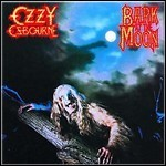Ozzy Osbourne - Bark At The Moon (Re-Release)