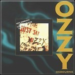 Ozzy Osbourne - Just Say Ozzy (Re-Release)