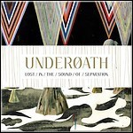 Underoath - Lost In The Sound Of Separatio - 8,5 Punkte
