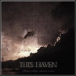 This Haven - Today A Whisper,Tomorrow A Storm