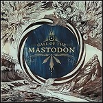 Mastodon - Call Of The Mastodon (Best Of)