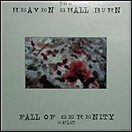 Heaven Shall Burn / Fall Of Serenity - Split (EP)