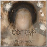 Tombs - Winter Hours - 7 Punkte