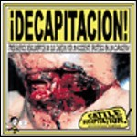 Cattle Decapitation - ¡Decapitacion! (Single)
