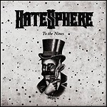 Hatesphere - To The Nines - 7 Punkte