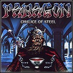 Paragon - Chalice Of Steel