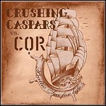 COR / Crushing Caspars - Baltic Sea For Life