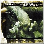 Extreme Noise Terror - Being And Nothing