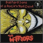The Meteors - Bastard Sons Of A Rock 'n' Roll Devil