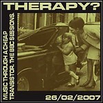 Therapy? - Music Through A Cheap Transistor : The BBC Sessions