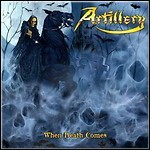 Artillery - When Death Comes - 10 Punkte
