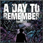 A Day To Remember - Homesick - 9 Punkte