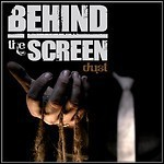Behind The Screen - Dust - 6,5 Punkte
