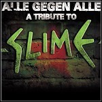 Various Artists - Alle Gegen Alle - A Tribute To Slime
