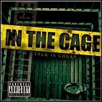 In The Cage - Talk Is Cheap (EP)